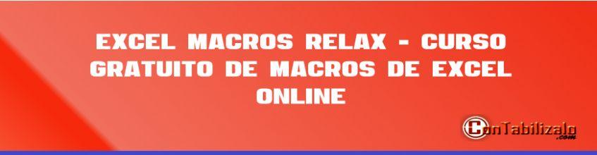 Excel macros Relax - Curso Gratuito de Macros de Excel Online