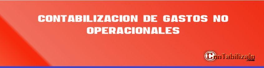 Contabilización de gastos no operacionales.