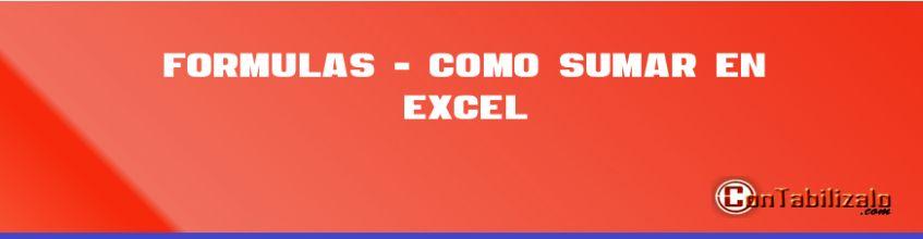 Formulas - Como Sumar en Excel